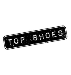 top shoes rubber stamp vector image