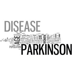 who gets parkinson s disease text word cloud vector image