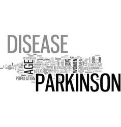 Who gets parkinson s disease text word cloud vector