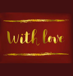 with love with golden letters vector image