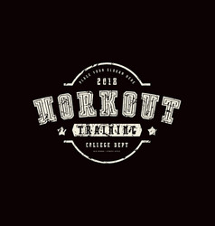 emblem of workout club vector image
