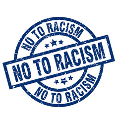 No to racism blue round grunge stamp vector