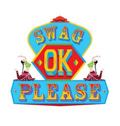 Swag ok please indian truck art vector