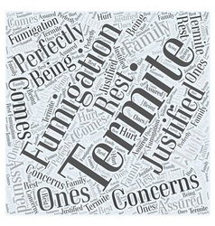Termite Fumigation Concerns Word Cloud Concept vector