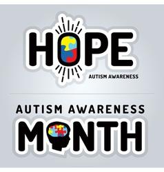 Autism Awareness Slogan Graphics vector image vector image