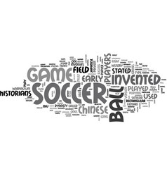 who invented soccer text word cloud concept vector image vector image