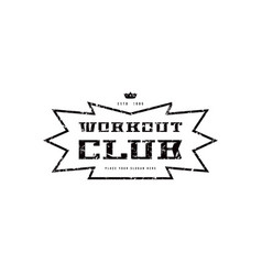 Emblem of workout club vector