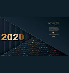 happy new year 2020 gold numbers on a black vector image