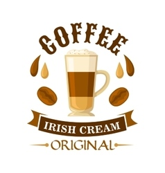 Irish cream coffee cocktail badge for menu design vector image