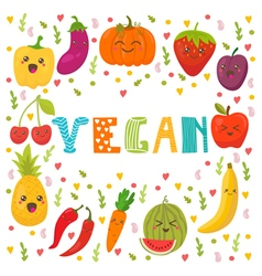 Vegan food healthy lifestyle cute happy fruits and vector