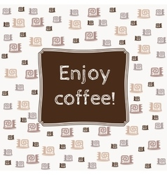 Enjoy Coffee Banner vector image