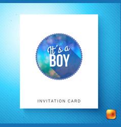 its a boy newborn invitation template vector image