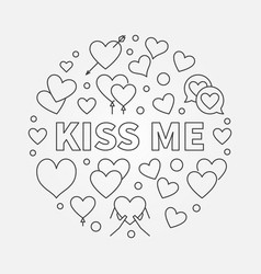 Kiss me round love outline vector