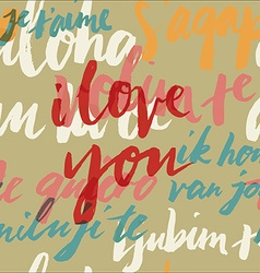 Seamless pattern I love you in different languages vector image vector image