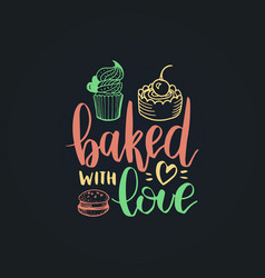 bake with love lettering label calligraphy vector image vector image