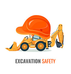 Excavation safety promo poster with excavator in vector