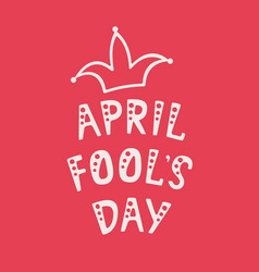 handwritten lettering of april fools day on red vector image