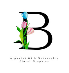 letter b watercolor floral background vector image