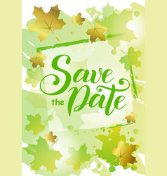 save the date in green on background decorated vector image