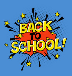 back to school poster in comic sound educational vector image vector image