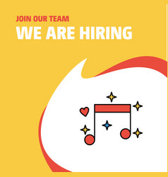Join our team busienss company love music we are vector
