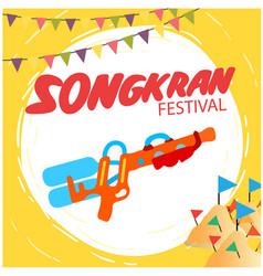 Songkran festival water gun flags sand pagoda back vector