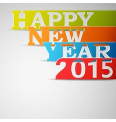 Happy New Year 2015 Paper Strips vector image vector image