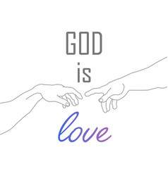 God is love motivational quote with hands of vector