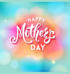 happy mothers day text for greeting card vector image