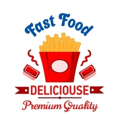 Takeaway fast food french fries with ketchup badge vector