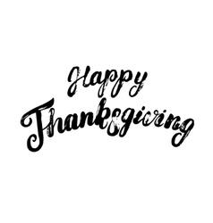 Happy Thanksgiving hand written calligraphy vector image