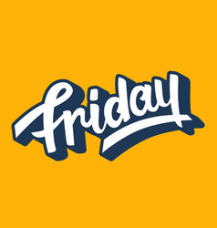 friday trendy lettering vector image