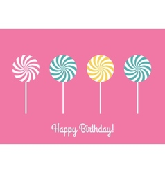 Happy birthday greeting card with lollipops vector image