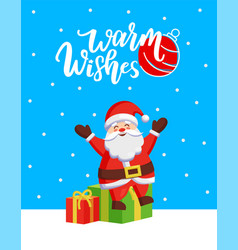 warm wishes major card with santa and gift boxes vector image
