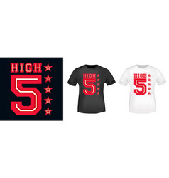 high five t-shirt print for t shirts applique vector image