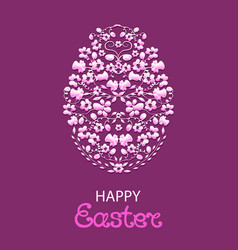 happy easter paschal egg from flowers and herbs vector image