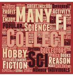 Why Sci Fi Collectibles Should Be Collected text vector image