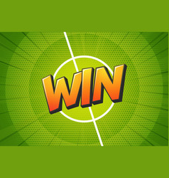 win sign on football field background soccer vector image