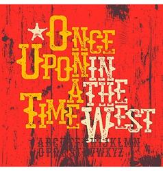 Wild West Font Western alphabet Sample spaghetti vector image vector image