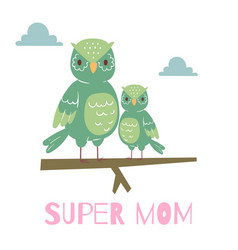 Cute cartoon owl mother and owlet sitting vector