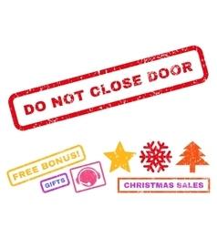 Do Not Close Door Rubber Stamp vector