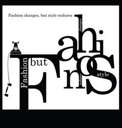 Inspirational quotation about fashion and style vector