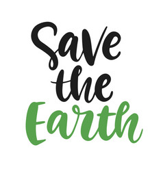 save earth poster ecology lettering badge vector image