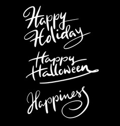 Happy holiday hand written typography vector