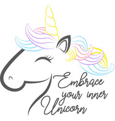 embrace your inner unicorn isolated on white vector image