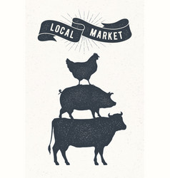 Poster for local market cow pig hen stand on vector