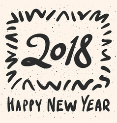2018 happy new year calligraphy phrase vector image