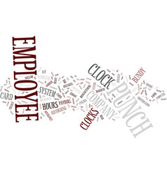 Employee punch clock text background word cloud vector