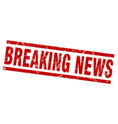 Square grunge red breaking news stamp vector