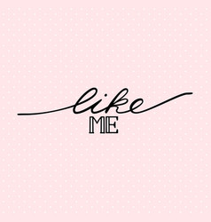 like me inscription usable for blog or other web vector image